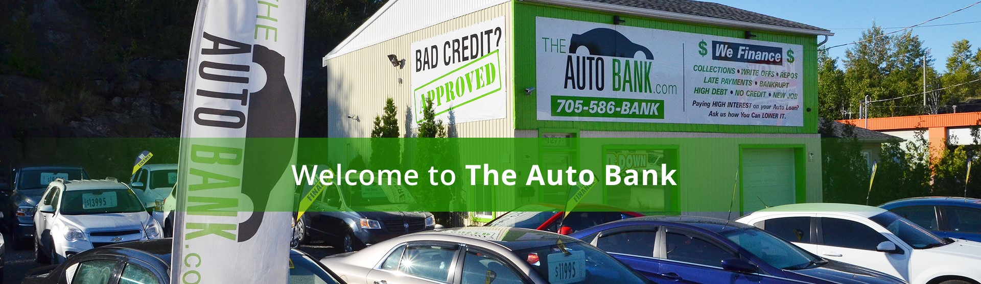 Need A Car Sudbury >> The Auto Bank Used Car Dealership Sudbury Ontario